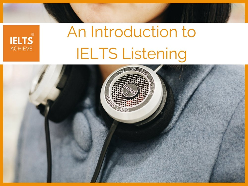 An introduction to IELTS listening