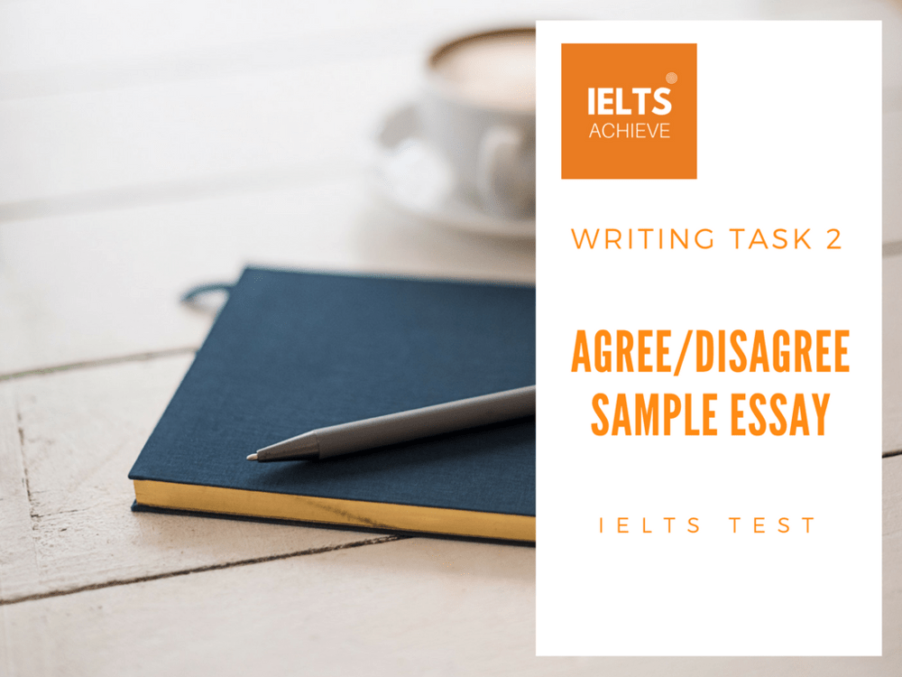 IELTS Agree/Disagree Essay: Society