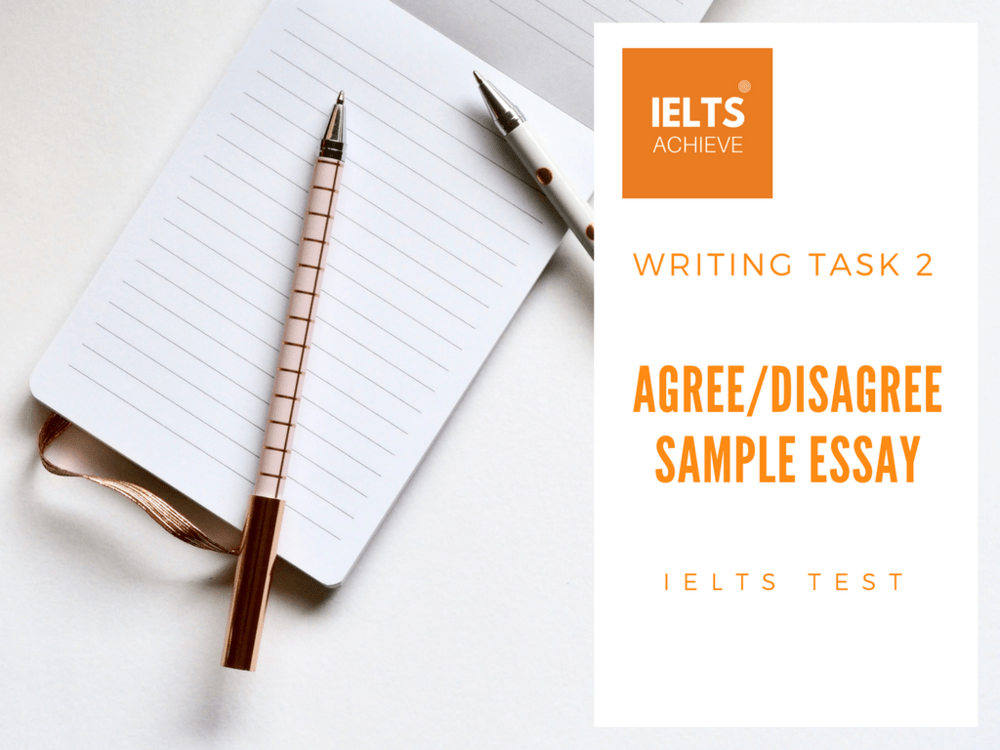 ELTS agree or disagree essay example