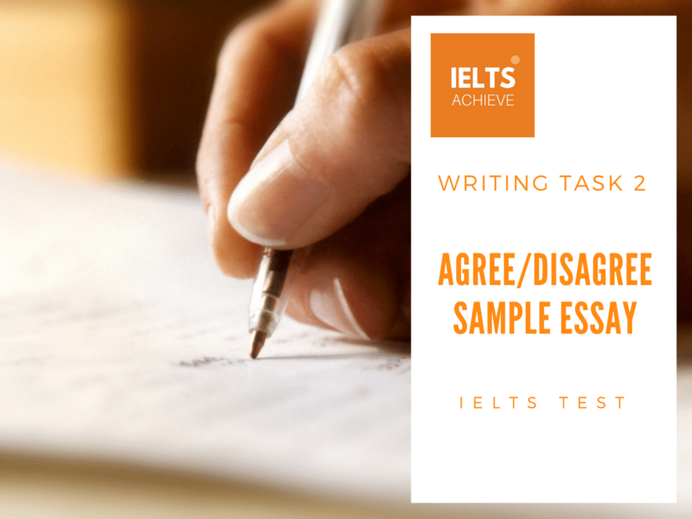 IELTS agree or disagree high band score essay sample