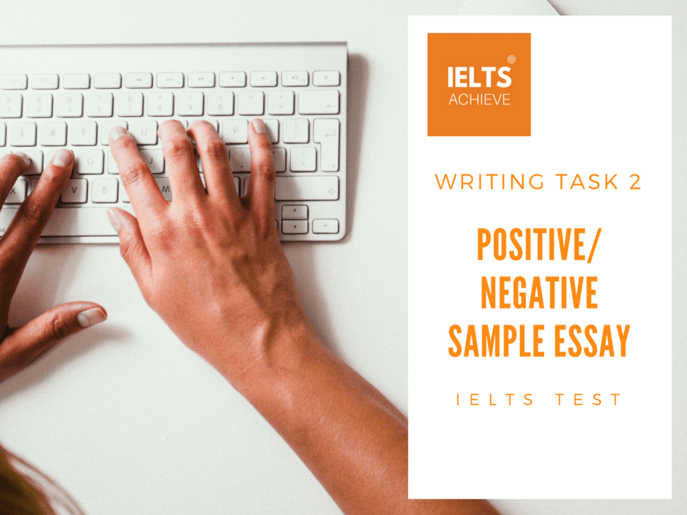 IELTS postive or negative essay