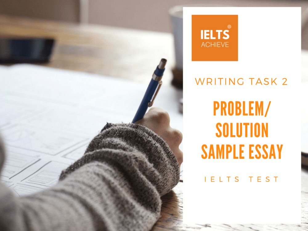 IELTS problem and solution essay example