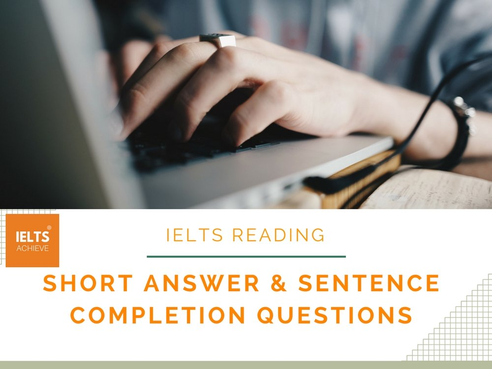 IELTS reading short answer and sentence completion questions