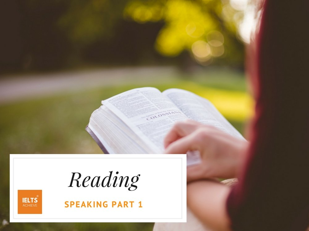 IELTS speaking part 1 questions on reading