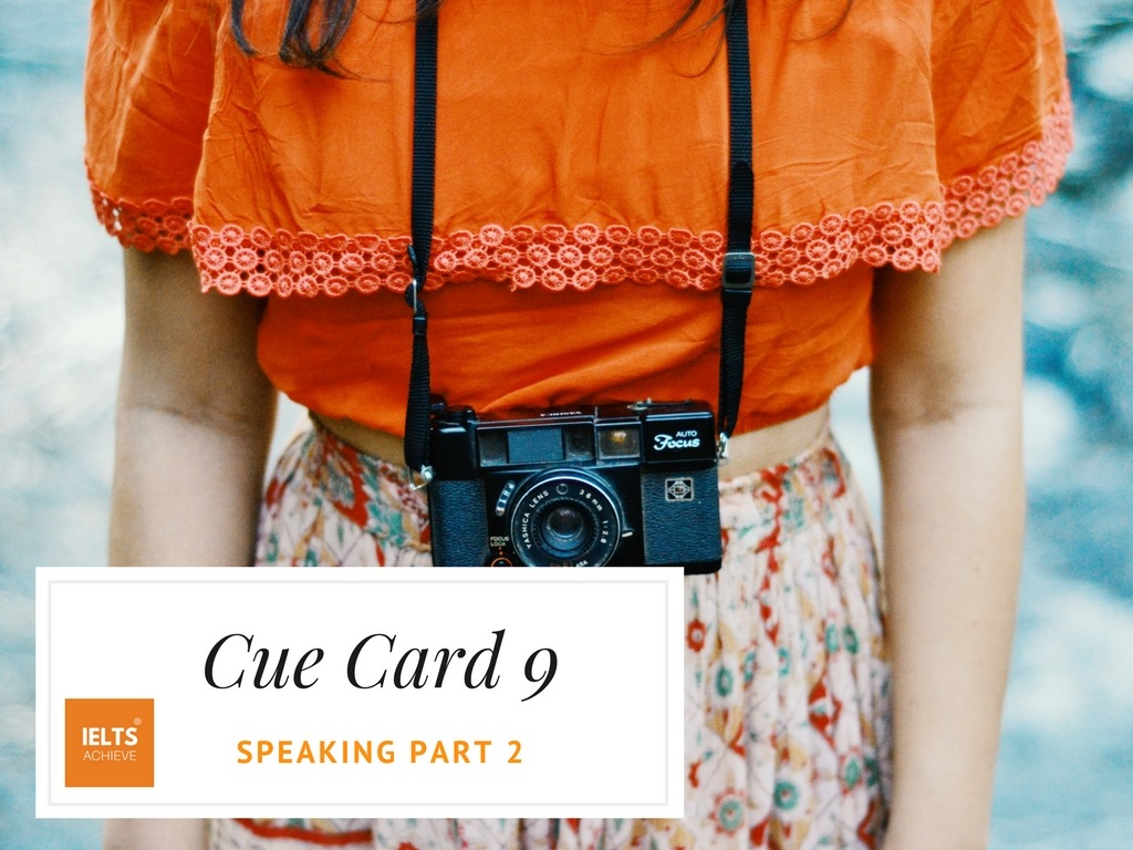 IELTS speaking part 2 cue card describe a photograph that you remember
