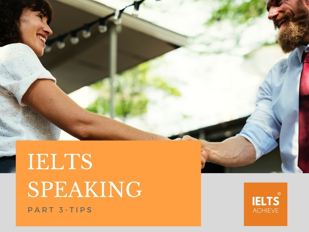 IELTS speaking part 3 tips for success