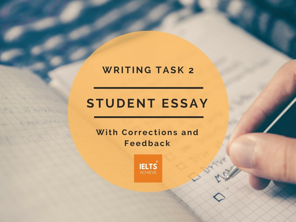 IELTS writing task 2 band score 8 student essay with corrections and feedback
