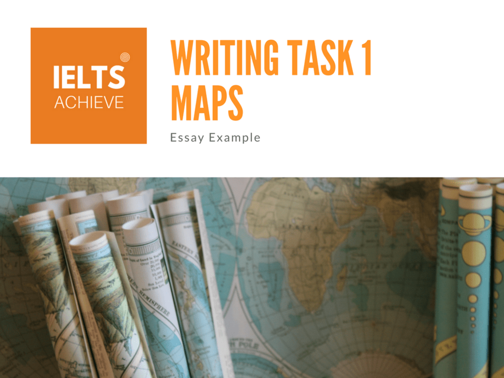 IELTS Writing Task 1 - Maps