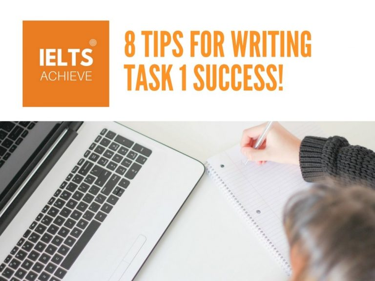 8 tips to score 7+ in IELTS Academic Writing task 1 Essay